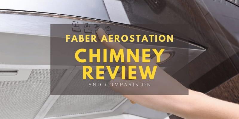 Faber Chimney Review - Aero Station Chimney