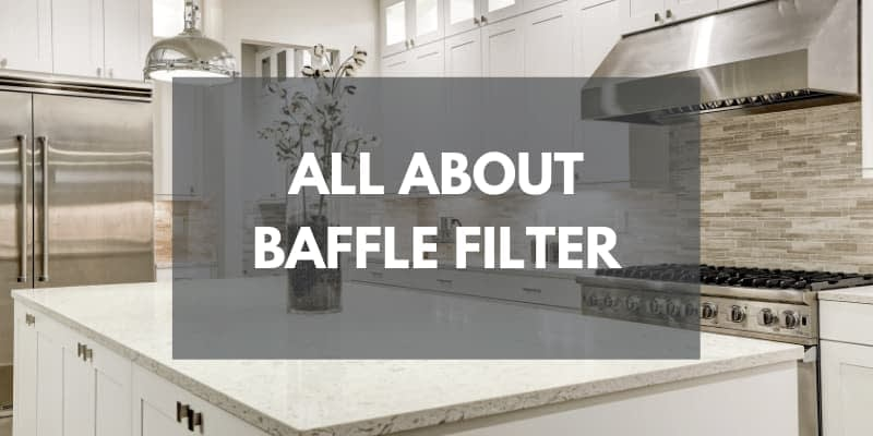 What is a Baffle Filter