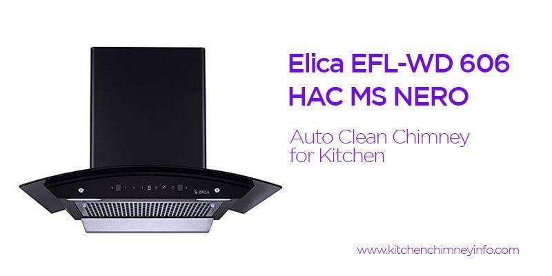 Elica EFL Auto Clean Chimney - auto clean chimney for kitchen