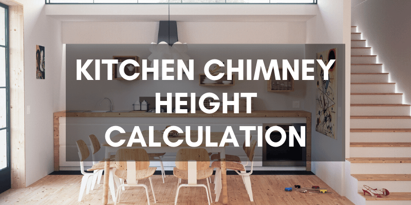 Kitchen-Chimney-Height-Calculation